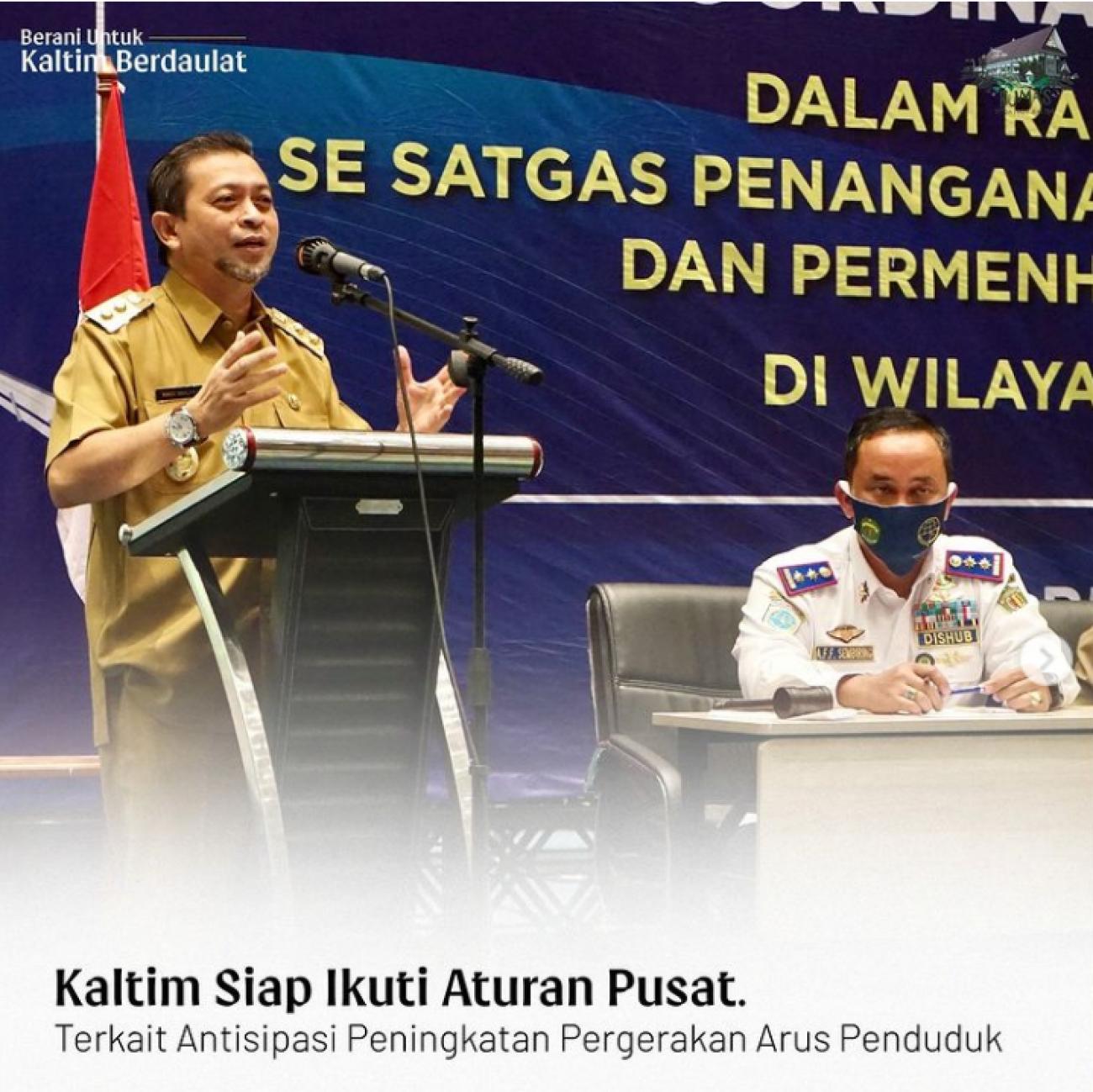 Arahan Wakil Gubernur dan Pemprov Kaltim tentang Peniadaan atau Larangan Mudik Idul Fitri 1442 H/ 2021 M
