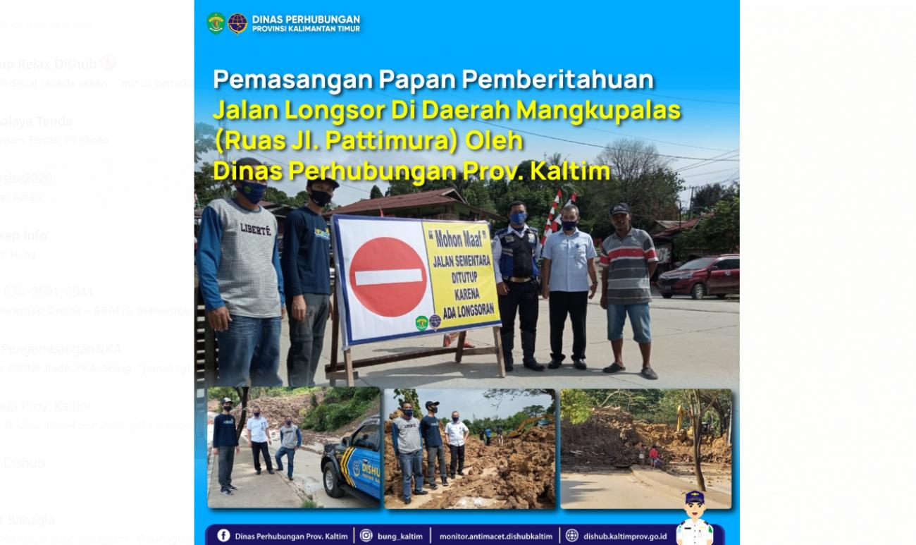 Pemasangan Papan Pemberitahuan Jalan Longsor Di Daerah Mangkupalas (Ruas Jl. Pattimura) Oleh Dinas Perhubungan Prov. Kaltim