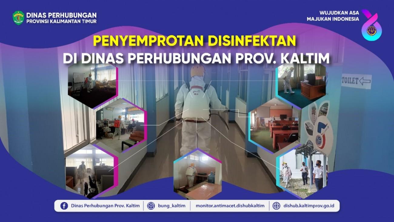 Penyemprotan Disinfektan Di Dinas Perhubungan Prov. Kaltim Oleh Tim BPBD Prov. Kaltim