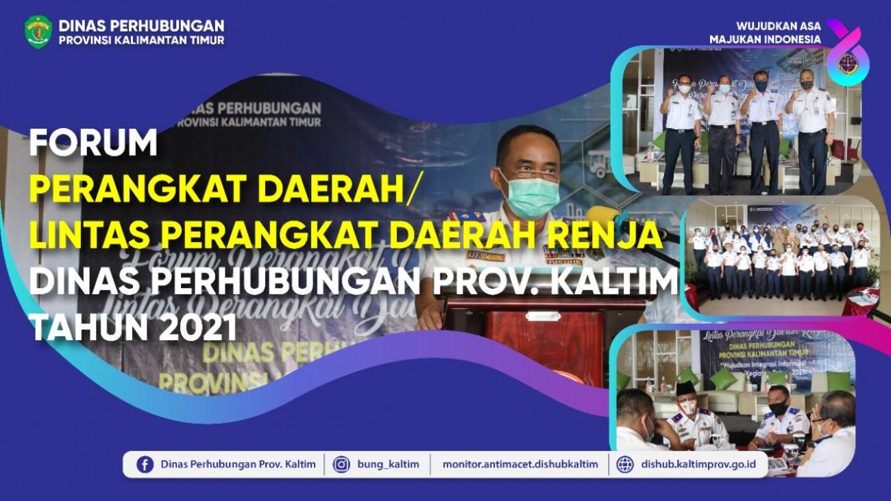 Forum Perangkat Daerah/Lintas Perangkat Daerah RENJA Dinas Perhubungan Prov. Kaltim Tahun 2021