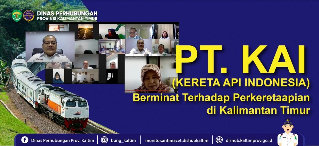 PT KAI Berminat terhadap Kereta Api di Kalimantan Timur