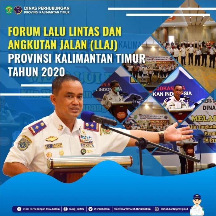 Forum Lalu Lintas Dan Angkutan Jalan (LLAJ) Provinsi Kalimantan Timur Tahun 2020 di Hotel Harris Samarinda