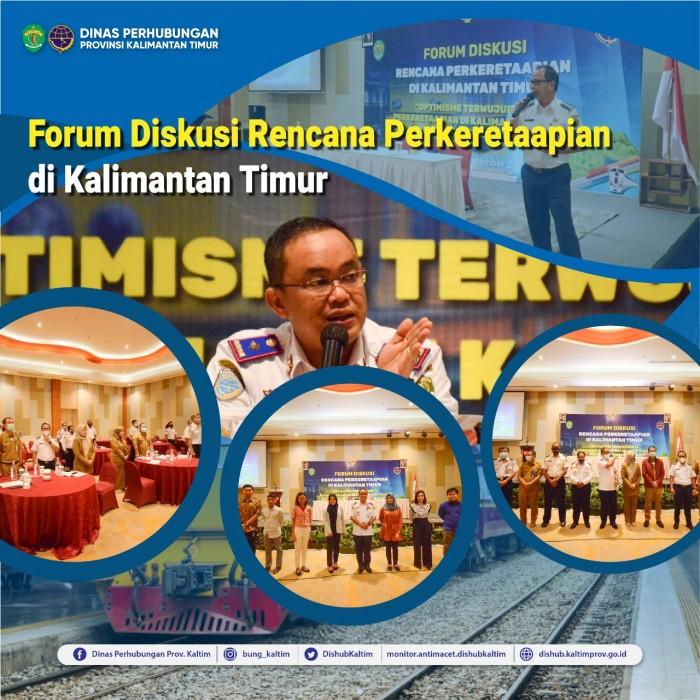 Forum Diskusi Rencana Perkeretaapian di Kalimantan Timur