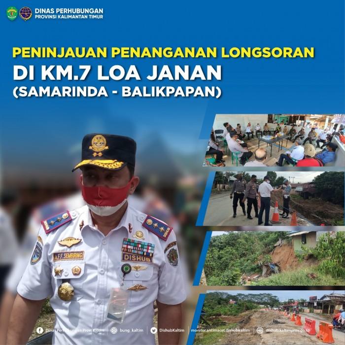 Peninjauan Penanganan Longsoran di KM.7 Loa Janan (Samarinda-Balikpapan)