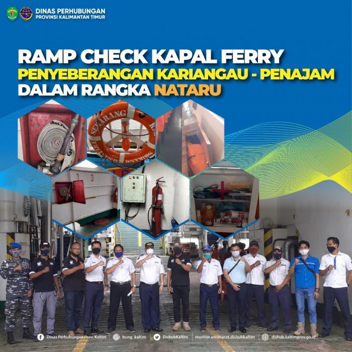 Ramp Check Kapal Ferry Penyeberangan Kariangau - Penajam Dalam Rangka NATARU