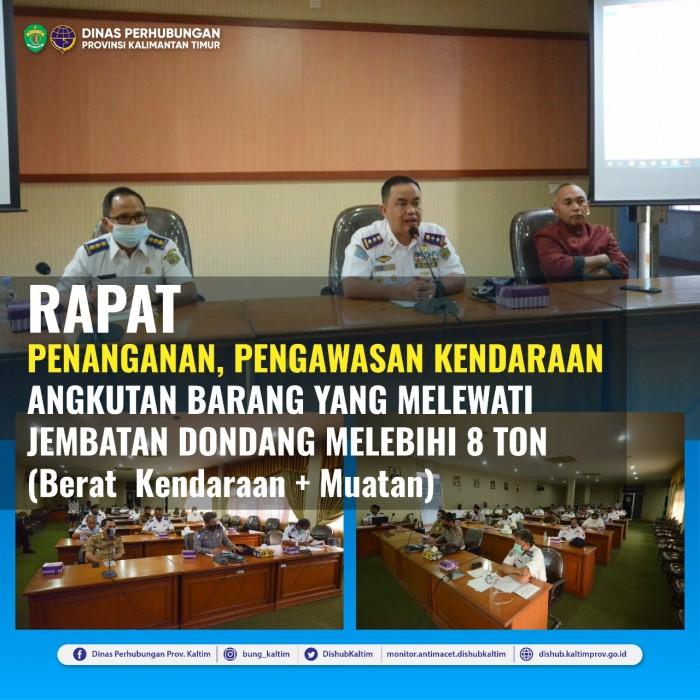 Rapat Pembahasan Penanganan dan Pengawasan Kendaraan Angkutan Barang Yang Melewati Jembatan Dondang Melebihi 8 Ton (Berat Kendaraan + Muatan)